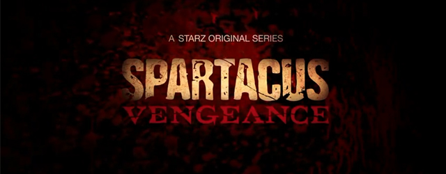 Spartacus: Vengeance sneak peek plus video preview