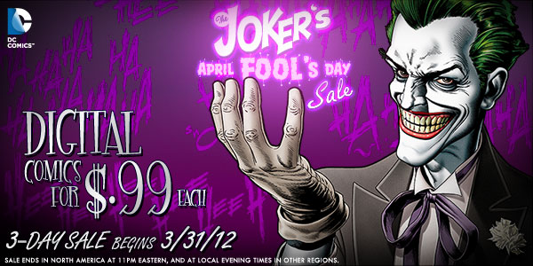 Love that Joker… a 99 cent DC Digital Comics Sale for April Fools weekend