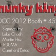 Munky King (#4539) is serving up a bunch of great artist signings this year, the list is as follows: Thursday, July 12th: 12pm – 1:30pm: 3D Printing Demo by Makerbot...