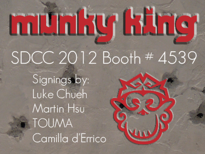 Munky King SDCC 2012 Artist Signing Schedule!