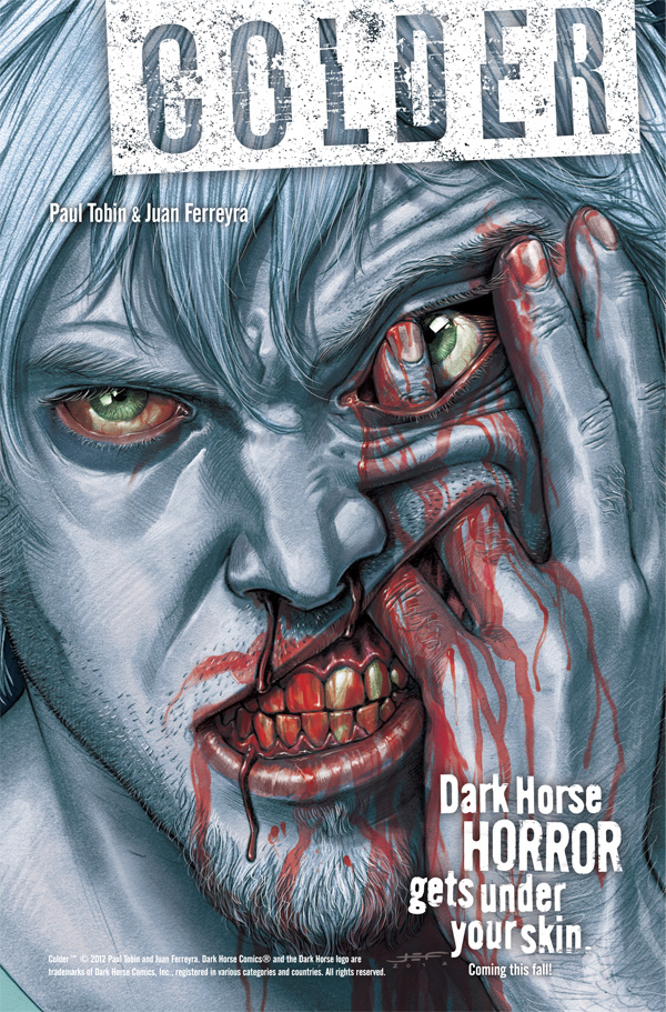 Dark Horse Horror Gets Under Your Skin With New Series…….