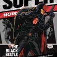 Be on the look out this month for 2012 Eisner Award winner Francesco Francavilla new comic : Dark horse's: Super Brand Beetle – The Black Beetle