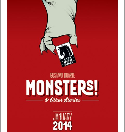 Dark Horse Announces: Monsters! & Other Stories A Graphic Novel by Gustavo Duarte!