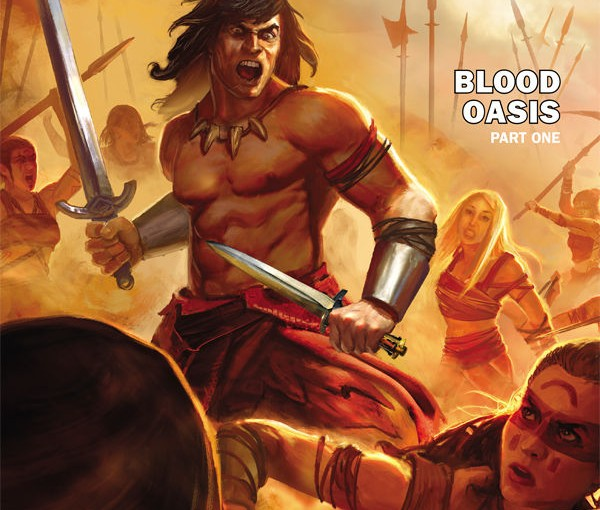 Review – Conan The Avenger #16 The Blood Oasis Part One