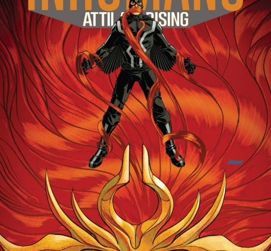 Review – Inhumans: Attilan Rising #3
