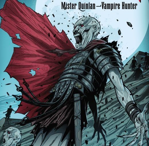 Guillermo Del Toro & Chuck Hogan's The Strain: Mister Quinlan Vampire Hunter #3 & 4